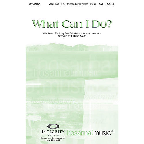 Integrity Music What Can I Do? Orchestra by Paul Baloche Arranged by J. Daniel Smith-thumbnail
