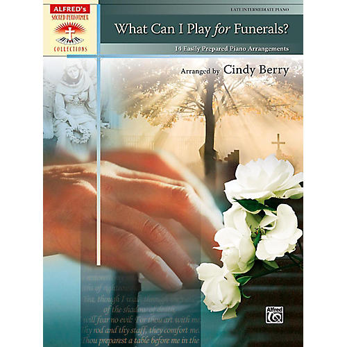 Alfred What Can I Play for Funerals? Late Intermediate Piano Book-thumbnail