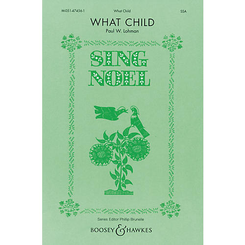 Boosey and Hawkes What Child SSA composed by Paul Lohman-thumbnail