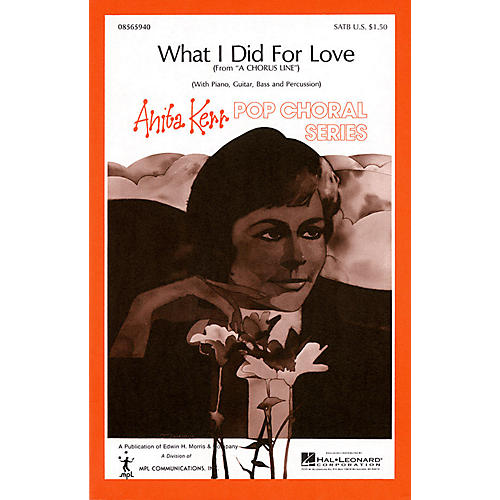 Hal Leonard What I Did for Love SATB arranged by Anita Kerr