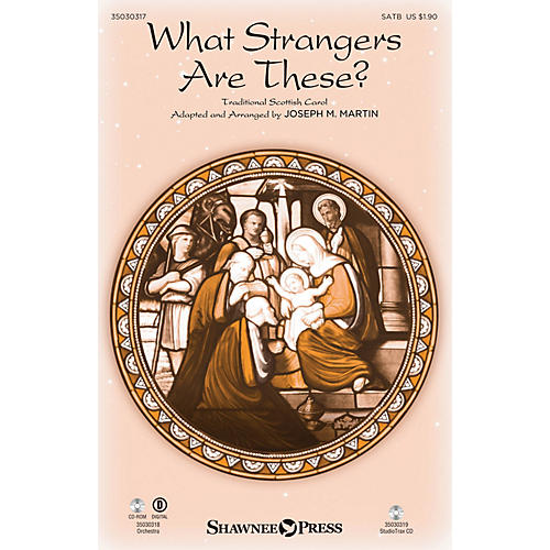 Shawnee Press What Strangers Are These? SATB arranged by Joseph M. Martin-thumbnail