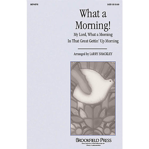 Hal Leonard What a Morning! SATB arranged by Larry Shackley-thumbnail