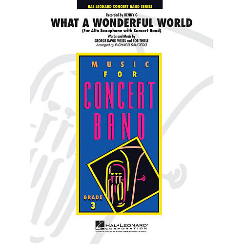 Hal Leonard What a Wonderful World - Young Concert Band Series Level 3 arranged by Richard Saucedo-thumbnail