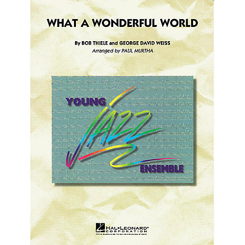 Hal Leonard What a Wonderful World Jazz Band Level 3 Arranged by Paul Murtha-thumbnail