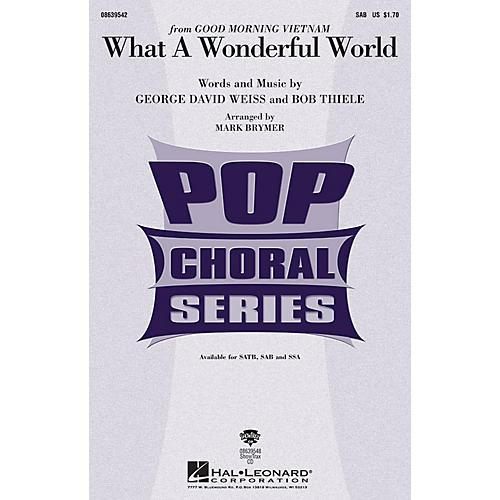 Hal Leonard What a Wonderful World SAB by Louis Armstrong arranged by Mark Brymer