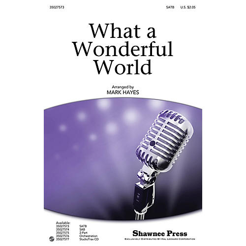 Shawnee Press What a Wonderful World Studiotrax CD by Louis Armstrong Arranged by Mark Hayes-thumbnail