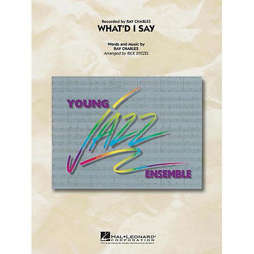 Hal Leonard What'd I Say Jazz Band Level 3 by Ray Charles Arranged by Rick Stitzel