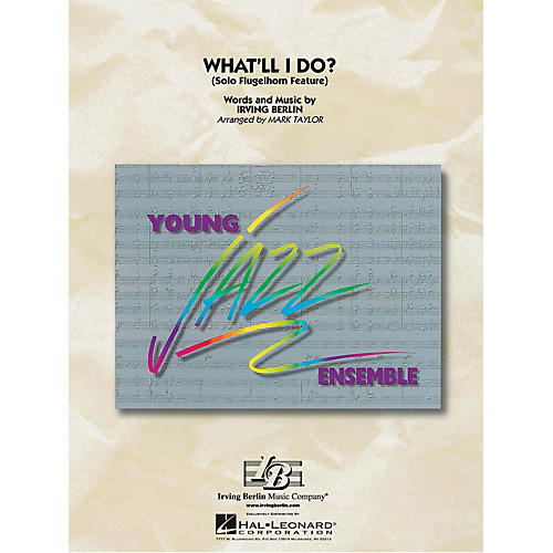 Hal Leonard What'll I Do? (Flugelhorn Feature) Jazz Band Level 3 Arranged by Mark Taylor