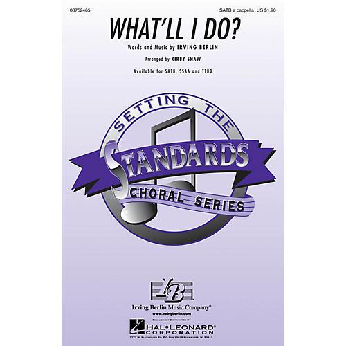 Hal Leonard What'll I Do? SATB a cappella arranged by Kirby Shaw
