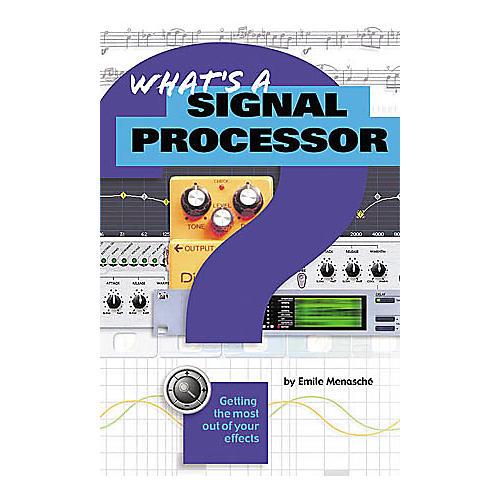 Hal Leonard What's a Signal Processor?-thumbnail