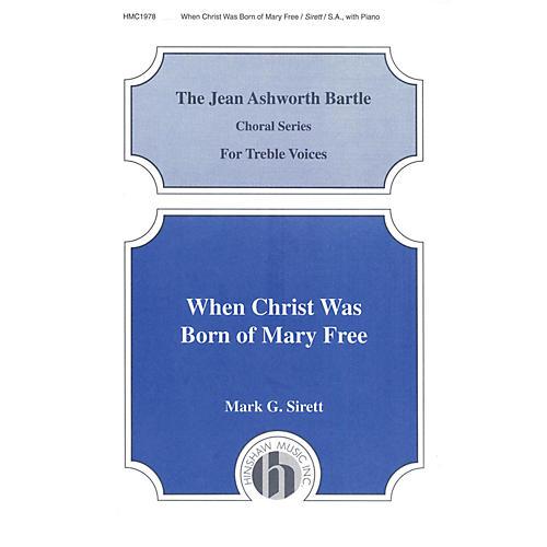 Hinshaw Music When Christ Was Born of Mary Free SA composed by Mark Sirett-thumbnail