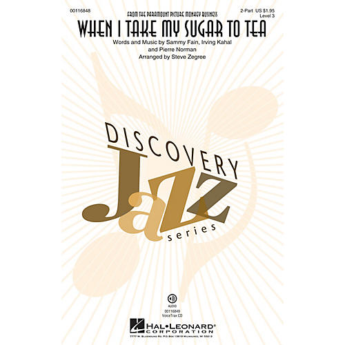Hal Leonard When I Take My Sugar to Tea (Discovery Level 3 2-Part) 2-Part arranged by Steve Zegree