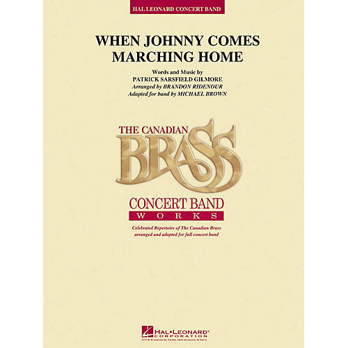 Hal Leonard When Johnny Comes Marching Home Concert Band Level 4 Arranged by Brandon Ridenour-thumbnail