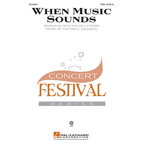 Hal Leonard When Music Sounds TTBB composed by Victor C. Johnson