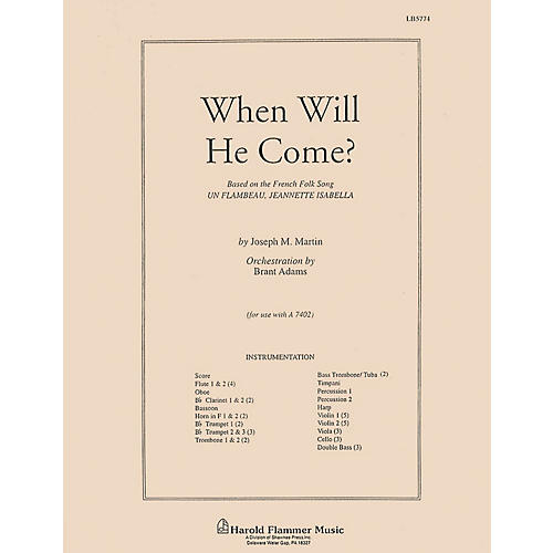 Shawnee Press When Will He Come? Score & Parts arranged by Brant Adams