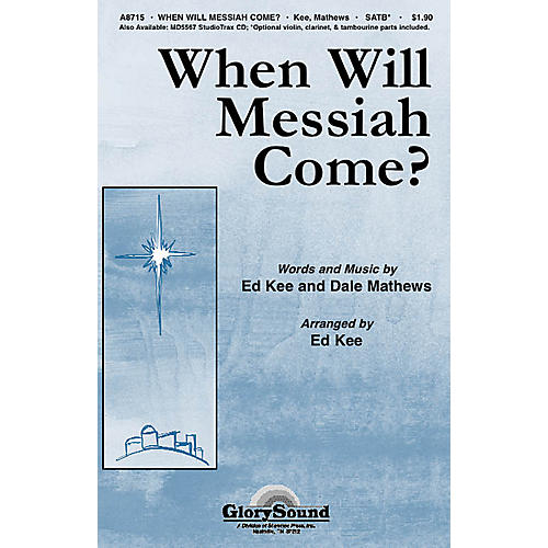 Shawnee Press When Will Messiah Come? SATB composed by Ed Kee-thumbnail