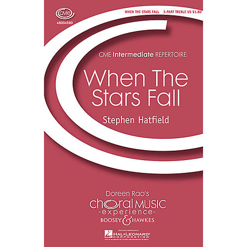 Boosey and Hawkes When the Stars Fall (CME Intermediate) 3 Part Treble A Cappella composed by Stephen Hatfield-thumbnail
