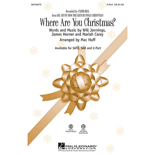 Hal Leonard Where Are You Christmas? (from Dr Seuss' How the Grinch Stole Christmas) 2-Part by Faith Hill arranged by Mac Huff