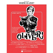 TRO ESSEX Music Group Where Is Love? (from Oliver!) Richmond Music ¯ Sheet Music Series