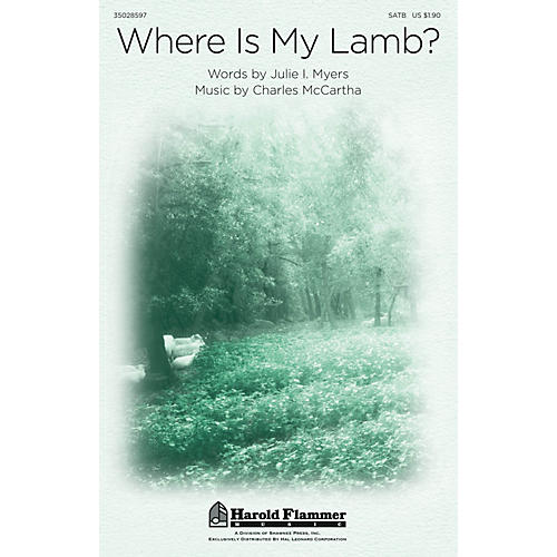 Shawnee Press Where Is My Lamb? SATB composed by Charles McCartha
