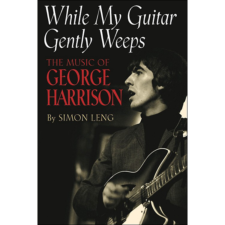Hal Leonard While My Guitar Gently Weeps - The Music Of George Harrison