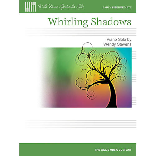 Willis Music Whirling Shadows (Early Inter Level) Willis Series by Wendy Stevens