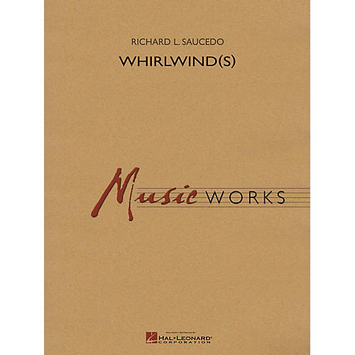 Hal Leonard Whirlwind(s) (Grade 5) Concert Band Level 5 Composed by Richard L. Saucedo-thumbnail