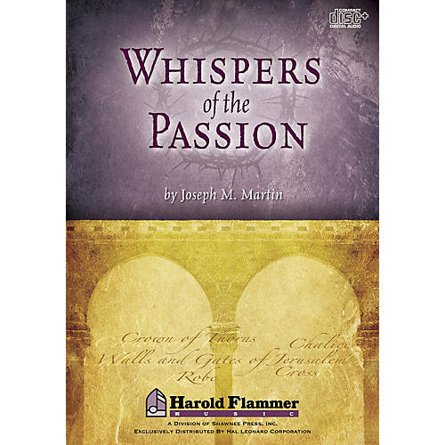 Shawnee Press Whispers of the Passion DIGITAL PRODUCTION KIT composed by Joseph M. Martin-thumbnail