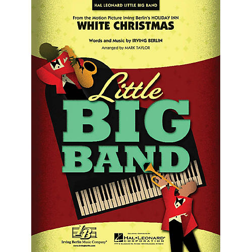 Hal Leonard White Christmas Jazz Band Level 3-4 Arranged by Mark Taylor