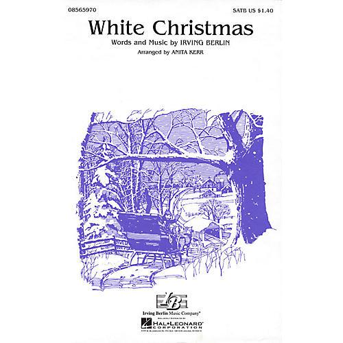 Hal Leonard White Christmas (SATB) SATB arranged by Anita Kerr