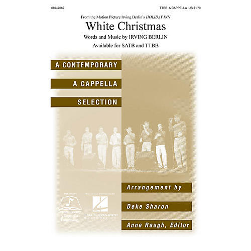 Hal Leonard White Christmas TTBB A Cappella arranged by Deke Sharon