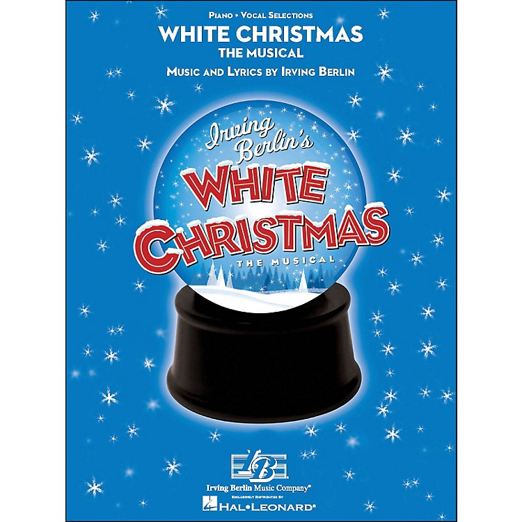 Hal LeonardWhite Christmas The Musical - arranged for piano, vocal, and guitar (P/V/G)