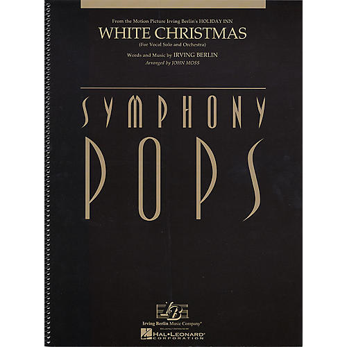 Hal Leonard White Christmas (Vocal Solo and Orchestra Deluxe Score) Symphony Pops Series Arranged by John Moss-thumbnail