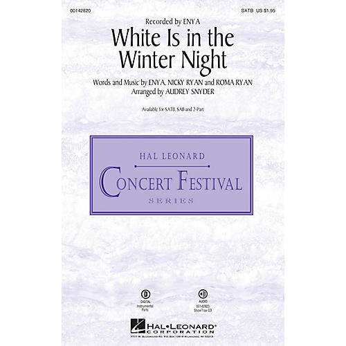 Hal Leonard White Is in the Winter Night SATB by Enya arranged by Audrey Snyder