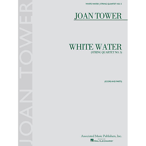 G. Schirmer White Water: String Quartet No. 5 String Ensemble Series Softcover Composed by Joan Tower-thumbnail
