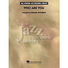 Hal Leonard Who Are You - The Jazz Essemble Library Series Level 4