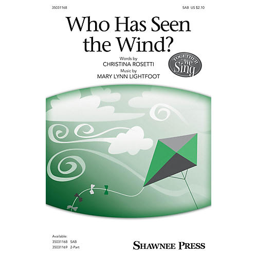 Shawnee Press Who Has Seen the Wind? SAB composed by Mary Lynn Lightfoot-thumbnail