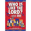 Integrity Music Who Is Like the Lord? (A Multimedia Musical for Kids) CD 10-PAK-thumbnail