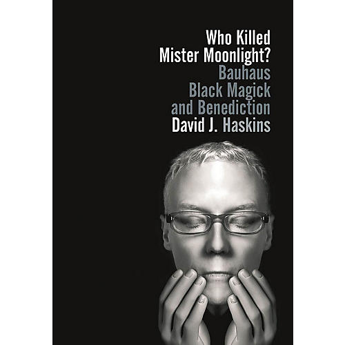 Jawbone Press Who Killed Mister Moonlight? Book Series Softcover Written by David J. Haskins