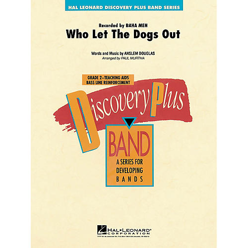 Hal Leonard Who Let the Dogs Out - Discovery Plus Concert Band Series Level 2 arranged by Paul Murtha-thumbnail