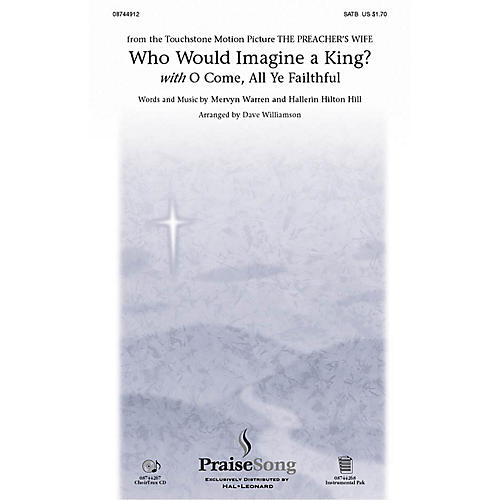 Hal Leonard Who Would Imagine a King?/O Come, All Ye Faithful SATB arranged by Dave Williamson