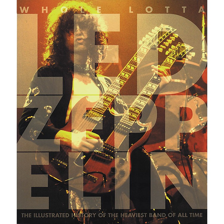 Hal Leonard Whole Lotta Led Zeppelin Deluxe Book
