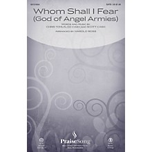 PraiseSong Whom Shall I Fear (God of Angel Armies) CHOIRTRAX CD by Chris Tomlin Arranged by Harold Ross