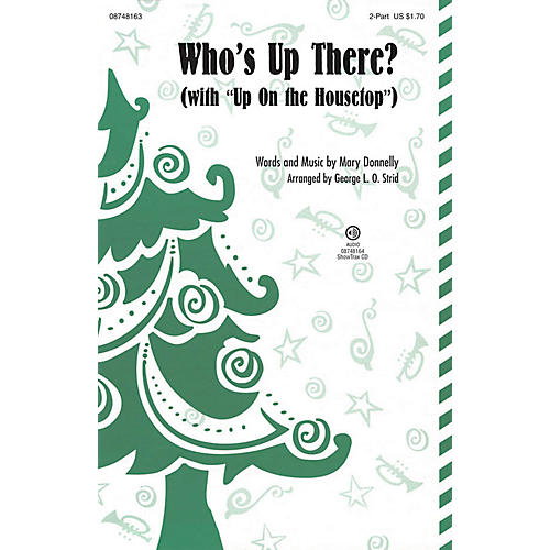Hal Leonard Who's Up There? (with Up on the Housetop) 2-Part arranged by George L. O. Strid-thumbnail
