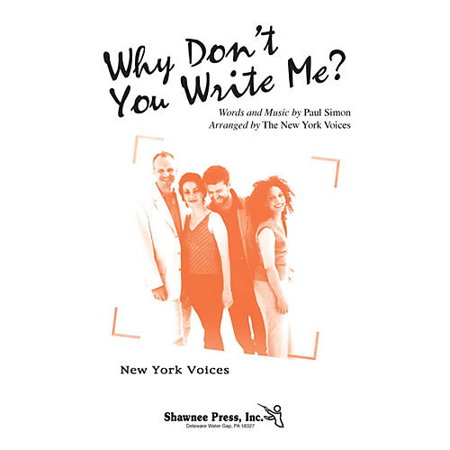 Shawnee Press Why Don't You Write Me? (New York Voices Series) SATB arranged by Darmon Meader-thumbnail