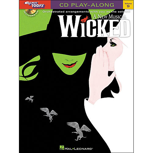 Hal Leonard Wicked - A New Musical E-Z Play Today CD Play Along Volume 9 Book/CD