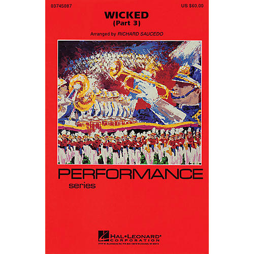 Hal Leonard Wicked - Part 3 Marching Band Level 4 Arranged by Richard L. Saucedo-thumbnail