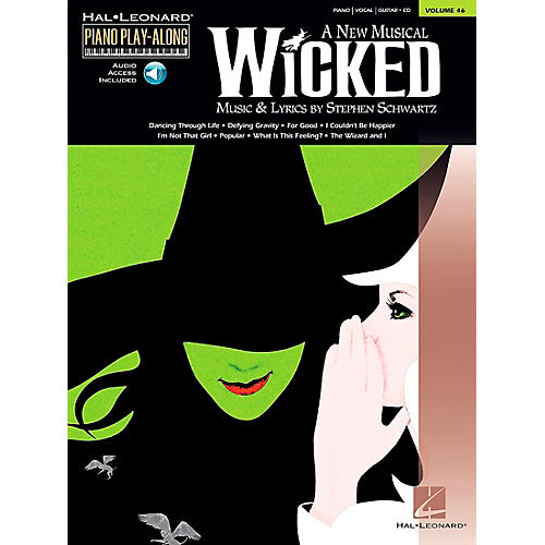 Hal Leonard Wicked Piano Play-Along Vol 46 Book/CD arranged for piano, vocal, and guitar (P/V/G)