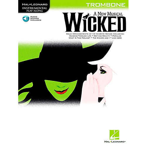 Hal Leonard Wicked for Trombone Book/CD