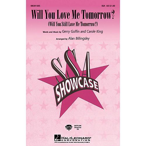 Hal Leonard Will You Love Me Tomorrow? ShowTrax CD Arranged by Alan Billingsley